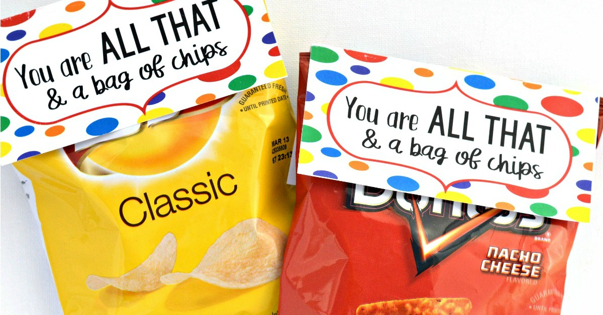 You Are All That Amp A Bag Of Chips Valentines For Older