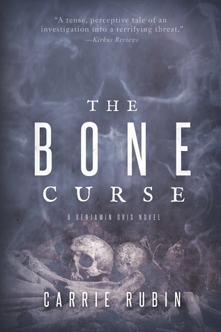 The Bone Curse | Carrie Rubin | From My Bookshelf | There's Something About KM