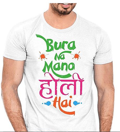BURA NA Mano Holi HAI Printed T-Shirts