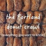 the portland donut crawl (everything you want to know).