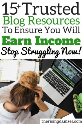 15+ Trusted Resources for Blogging to Ensure You Will Earn Income. The Rising Damsel #earnmoney #earnblogging #blogger #blog #writer #income #hrtips