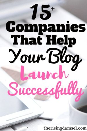 More than 15 trustworthy businesses that will ensure a successful blog launch! The Rising Damsel #blog #blogger #hosting #wah #monetize