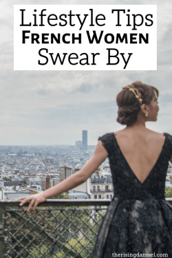 Lifestyle tips french women swear by