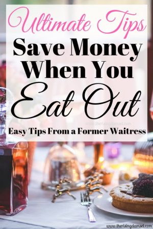 Ultimate Tips to Save Money When You Eat Out. The Rising Damsel