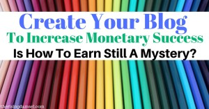 Prepare your business for monetary success. What every blog needs to earn. The Rising Damsel.
