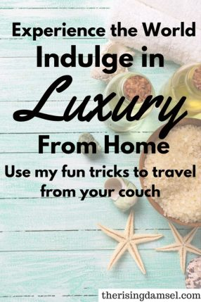 Experience the World. Indulge in luxury from your couch! I love to travel but it's so expensive. I feel like I'll never have enough money to see everything that I want to see. Movies and a weekend getaway at home fixes that problem and saves money. See how to spend an awesome weekend at home. The Rising Damsel