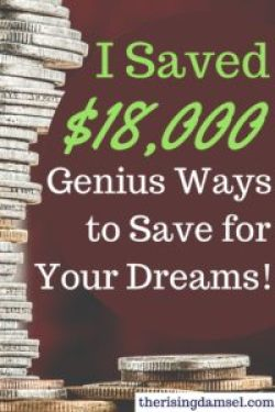 I was able to save tons of money this way. Genius Ways to Save for Your Dreams. How I saved 18k. The Rising Damsel #tricks #savings #money #earn