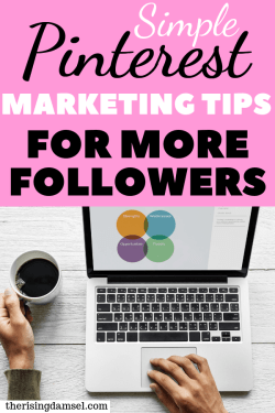 Simple pinterest marketing tips to gain more followers fast