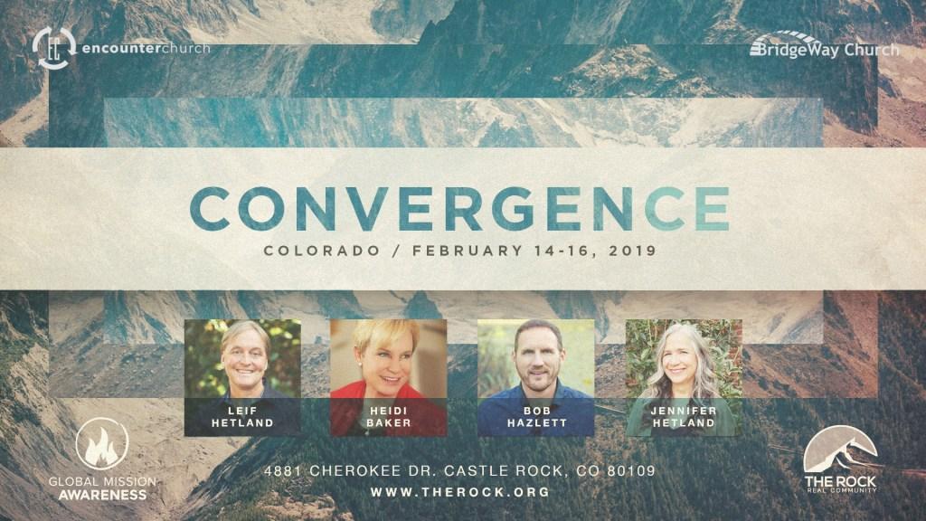 Convergence Conference with Guests Leif & Jennifer Hetland, Heidi Baker, & Bob Hazlett