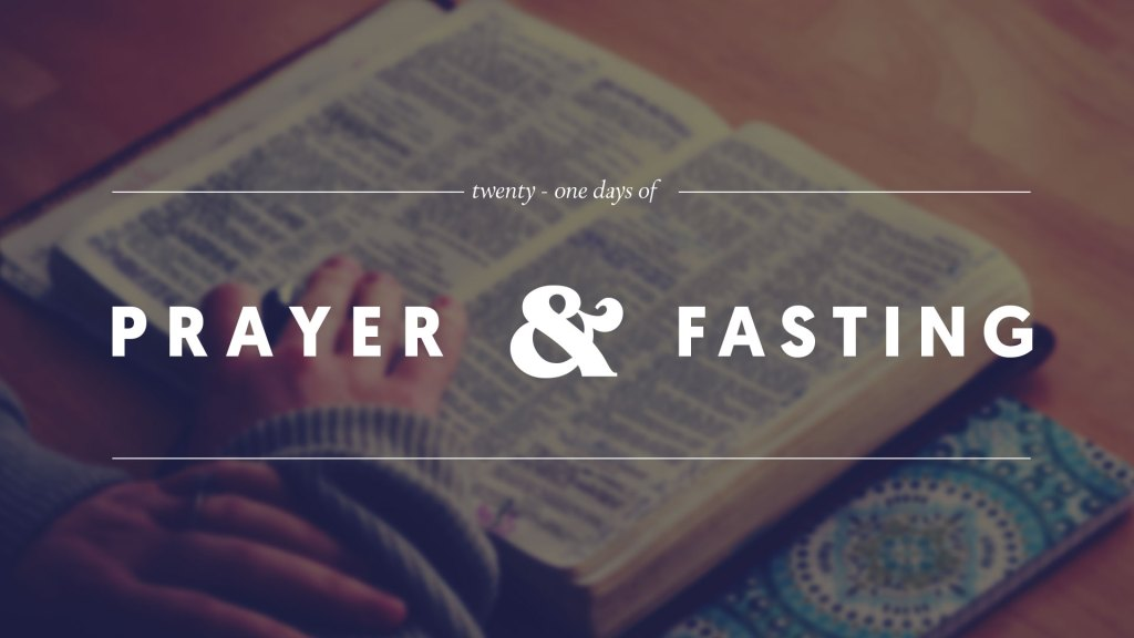 21 Days of Prayer & Fasting