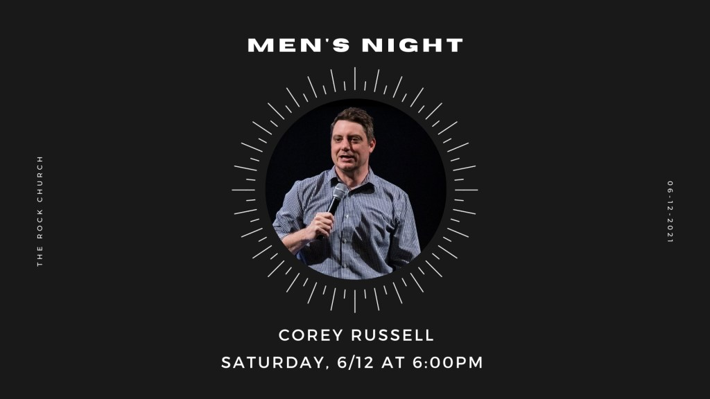 Men's Night with Corey Russell on Saturday June 12th at 6:30pm