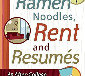 """Thoughts on """"Ramen Noodles, Rent and Resumes"""""""