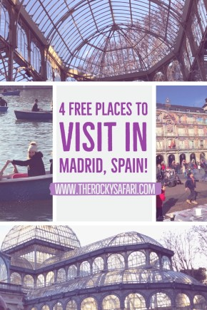 4 Incredible Destinations You Can Visit in Madrid For FREE