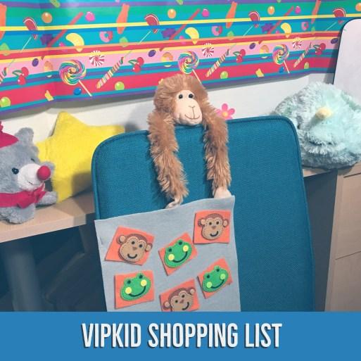 VIPKID Shopping List