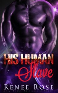 The romance studio the romance genre today his human slave by renee rose get it now duration permanently description this is book one in a series but it is a stand alone hea guaranteed fandeluxe PDF