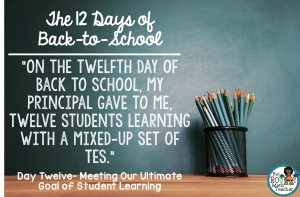 The 12 Days of Back to School: Day Twelve- Twelve Students Learning
