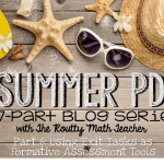 Summer PD: Using Exit Tasks as Formative Assessment Tools