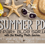 Summer PD: Big Takeaways and Other Considerations