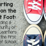 Starting Off on the Right Foot: Building a Community of Math Learners from the First Days of School