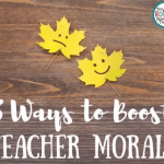 Eight Ways to Boost Teacher Morale