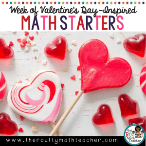 Week of Valentine-Inspired Math Starters