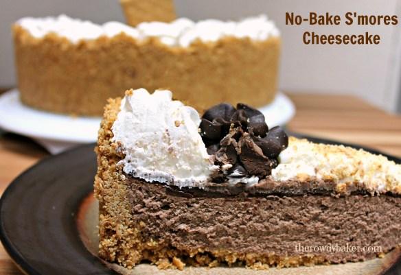 No bake s'mores cheesecake - The Rowdy Baker