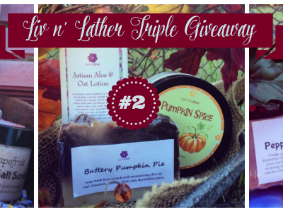 Liv 'n Lather Triple Giveaway