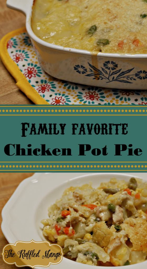 Family Favorite Chicken Pot Pie. Crave-worthy chicken and veggies, topped with a delicious golden brown crust!
