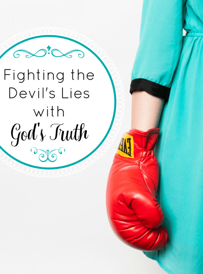 Fighting the Devil's Lies with God's Truth