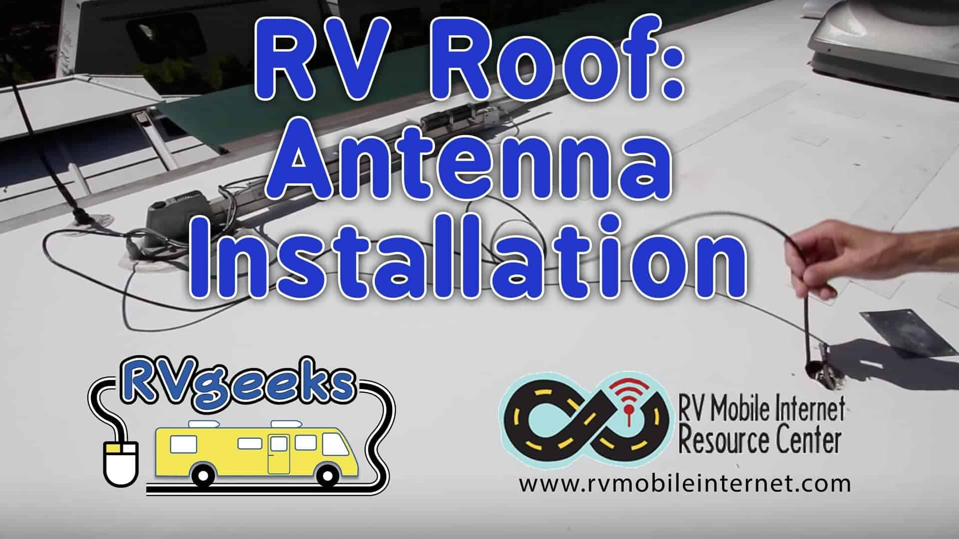 Rv Roof Antenna Installation With Technomadia Thervgeeks