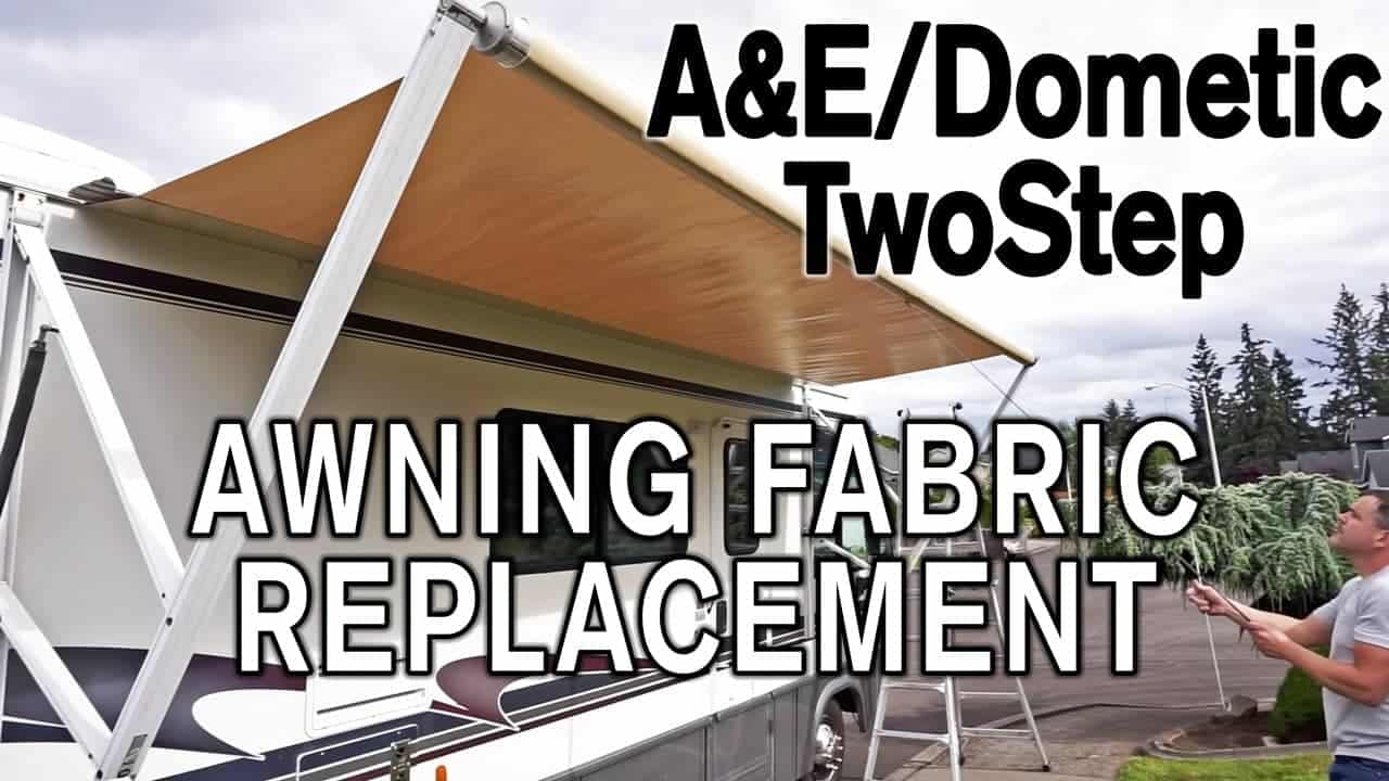 How To Replace A Amp E Dometic Twostep Awning Fabric