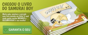Novo livro Samurai Boy - muitos brindes e recompensas à sua escolha! Garanta já o seu!
