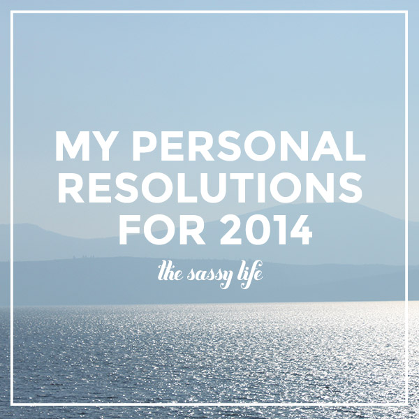 Personal Resolutions for 2014