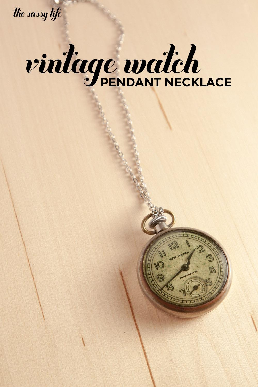 Diy vintage watch pendant necklace thesassylife diy vintage watch pendant necklace aloadofball Gallery