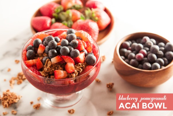 Blueberry Pomegranate Acai Bowl