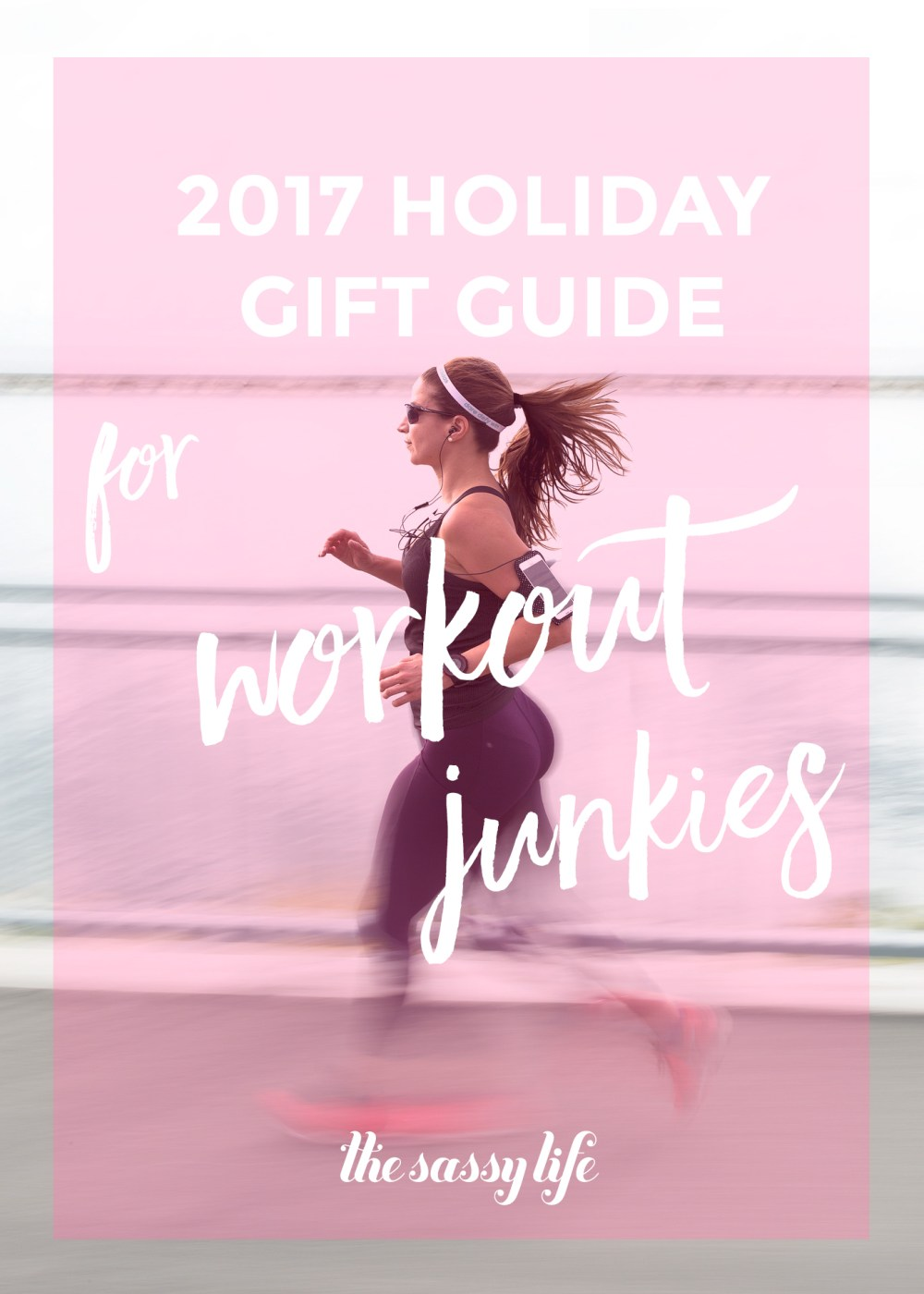 Gift Guide For Workout Junkies