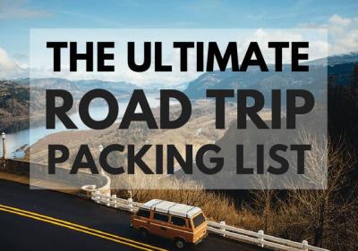 Road Trip Essentials Checklist Road Trip Packing List