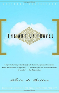 The Art of Travel is one of the best travel books of all time