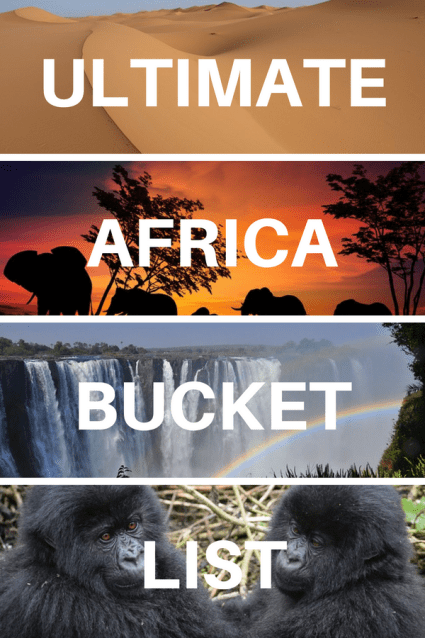 The Ultimate Africa Bucket List