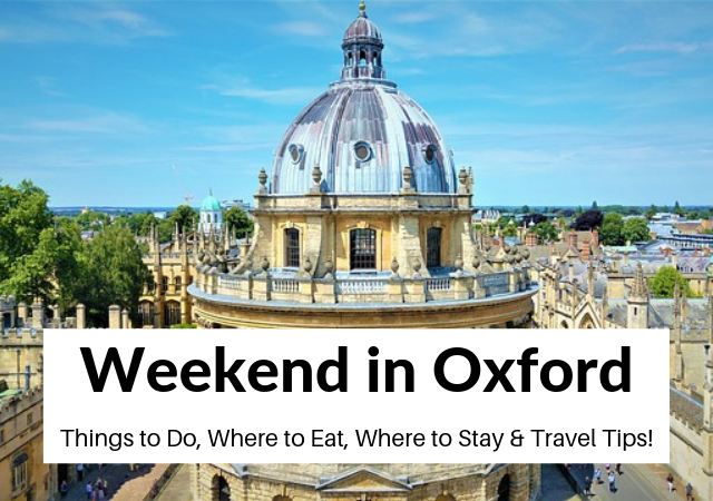 Weekend in Oxford itinerary and Travel Guide