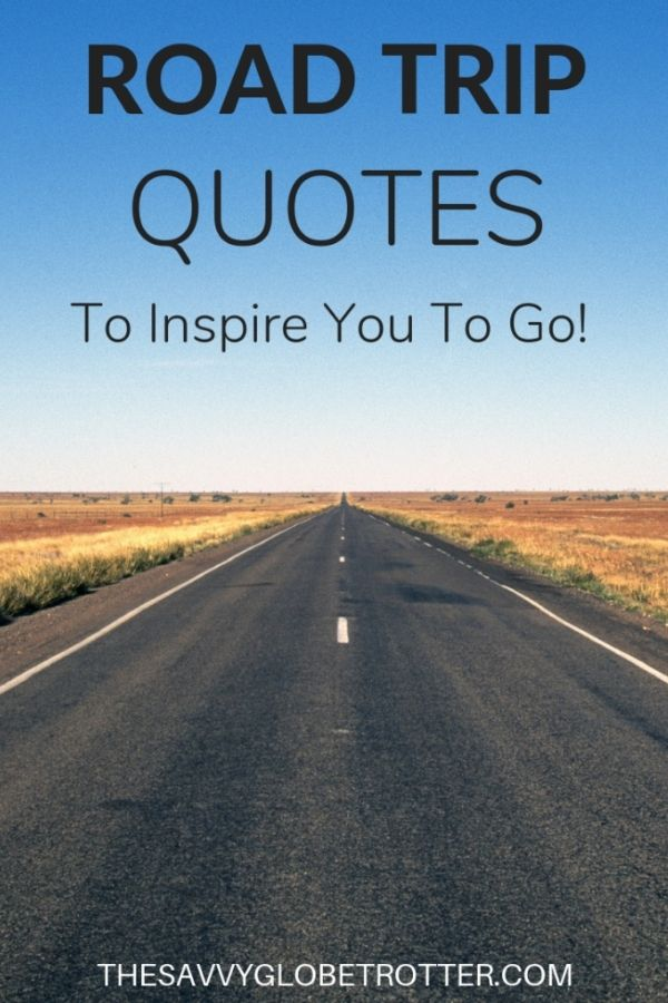 Best Road Trip Quotes for Inspiration and Instagram