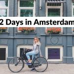 2 Days in Amsterdam: The Perfect Itinerary