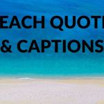 40 Best Beach Quotes and Beach Captions (for Inspiration and Instagram)