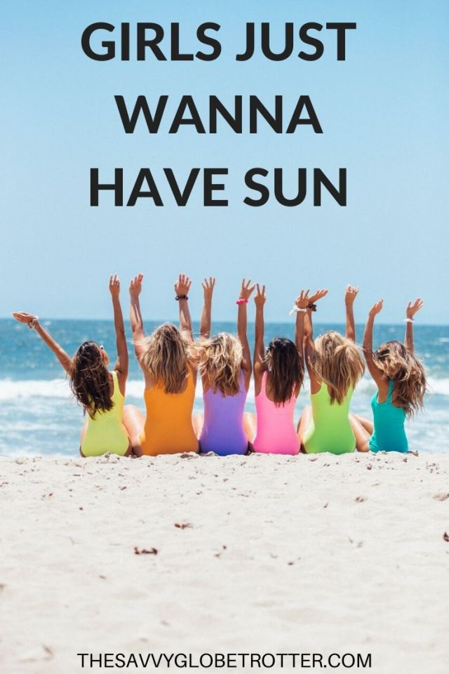 Girls just wanna have sun is one of the best summer beach quotes