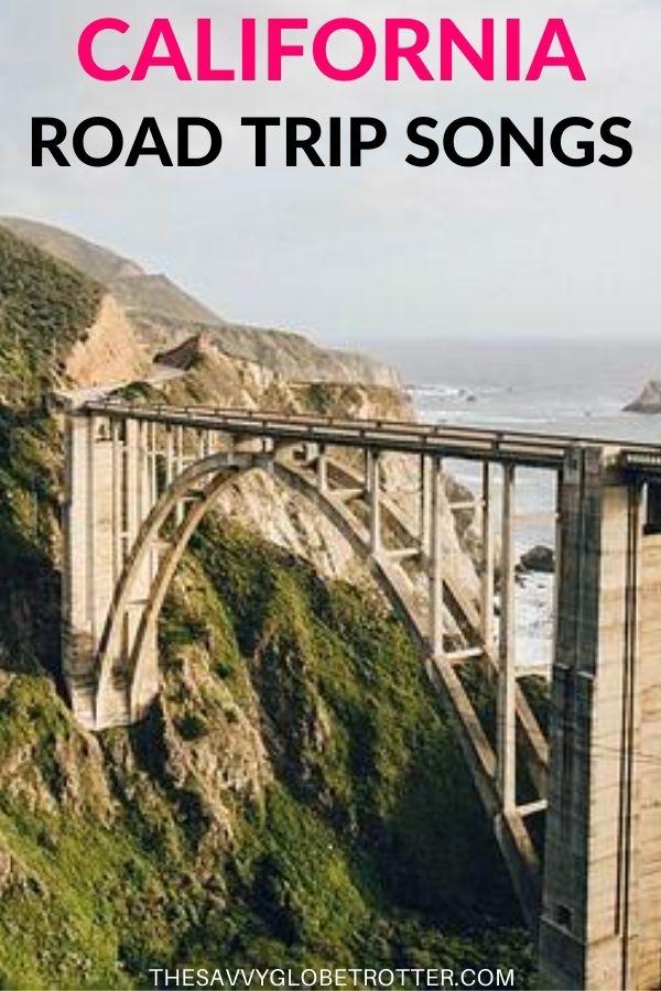 California Road Trip Songs Playlist