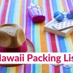 Hawaii Packing List: What to Bring to Hawaii