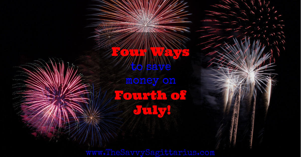 4th of July is one of my favorite holidays, but it can break the budget before it even starts. Here are 4 ways to save money on the 4th of July!