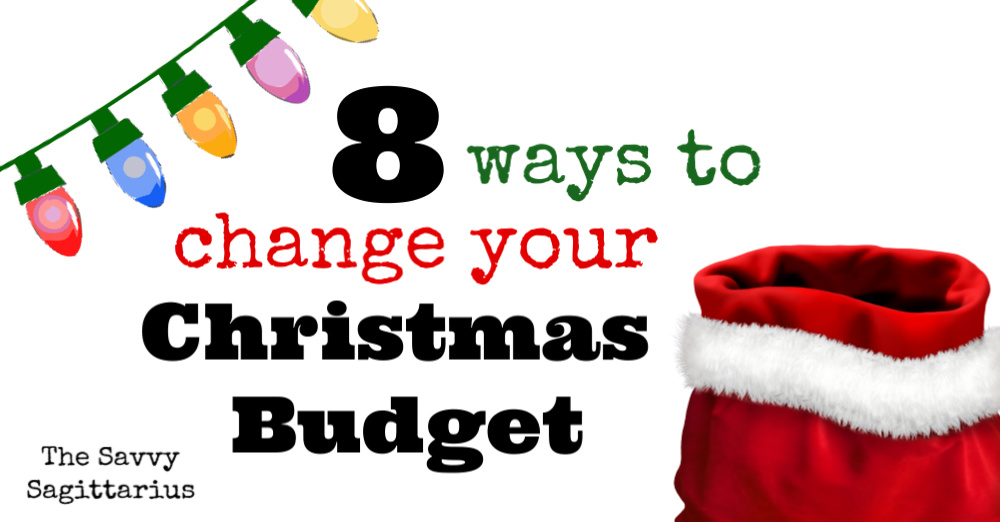 Does Christmas have you feeling stressed? Are you trying to squeeze in every Christmas tradition into 25 days, that are already filled with commitments? Here are 8 ways to change your Christmas Budget!