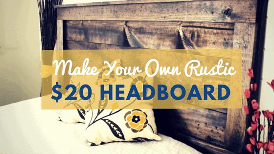 DIY Rustic Headboard Tutorial