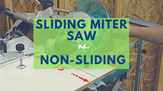 Sliding vs. non sliding miter saw